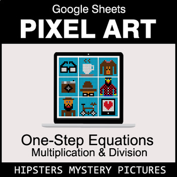 One-Step Equations - Multiplication & Division - Google Sheets - Hipsters