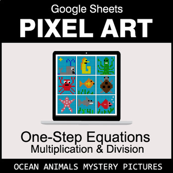 One-Step Equations - Multiplication & Division - Google Sheets - Ocean Animals