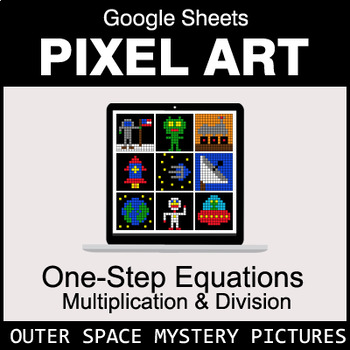 One-Step Equations - Multiplication & Division - Google Sheets - Outer Space