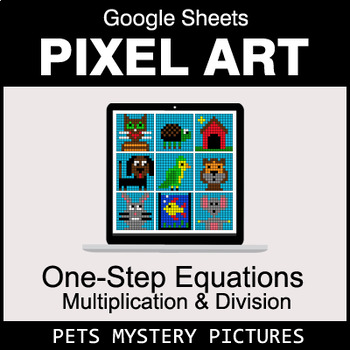One-Step Equations - Multiplication & Division - Google Sheets - Pets