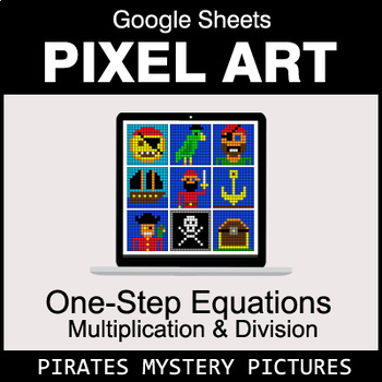 One-Step Equations - Multiplication & Division - Google Sheets - Pirates