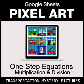 One-Step Equations - Multiplication & Division - Google Sheets - Transportation