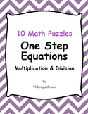 One Step Equations (Multiplication & Division) - Math Puzzles