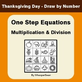 Thanksgiving Math: One Step Equations: Multiplication & Di