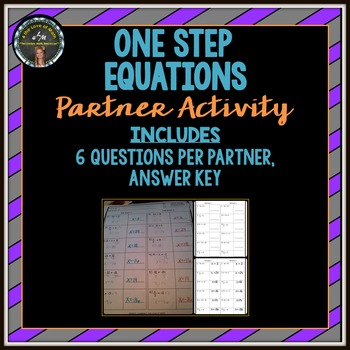 One Step Equations: Partner Activity