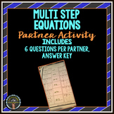Multi Step Equations: Partner Activity