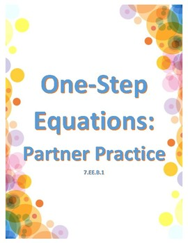 One Step Equations Partner Practice