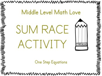 One Step Equations (Positive & Negative Answers) Sum Race Activity