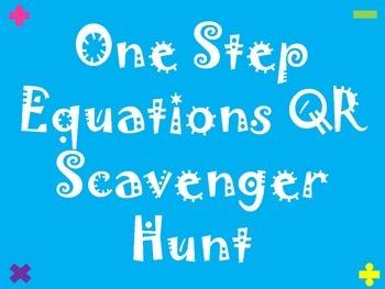 One Step Equations QR Scavenger Hunt