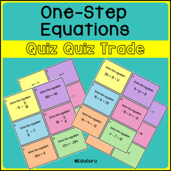 One-Step Equations Quiz Quiz Trade Game