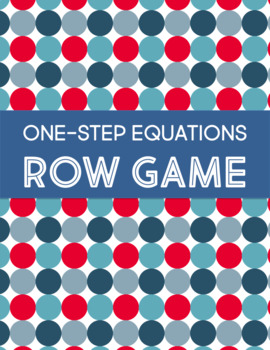 One-Step Equations Row Game