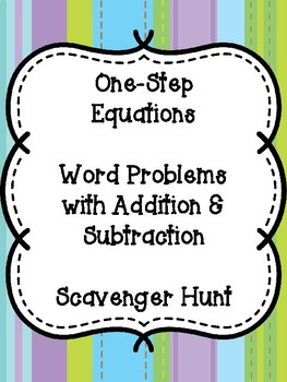 One Step Equations Scavenger Hunt (+ & - ONLY)