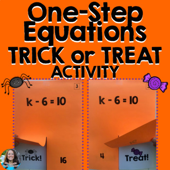 One-Step Equations TRICK or TREAT Halloween Activity