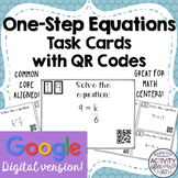 One-Step Equations Task Cards with QR Codes GOOGLE Slide Version