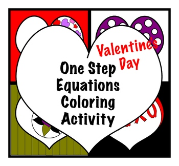One Step Equations Valentine's Day Coloring Activity