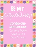 One-Step Equations Valentine's Day Cut and Paste