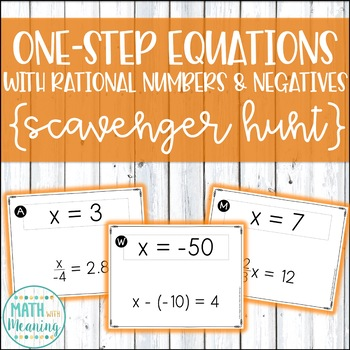 One-Step Equations With Rational Numbers & Negatives Scavenger Hunt Activity