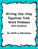 One-Step Equations:  Writing Them from Word Problems with