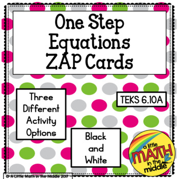 One Step Equations Zap Cards TEKS 6.10A