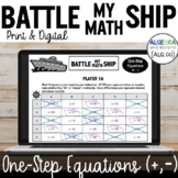One-Step Equations Activity (add and subtract only) - Battle My Math Ship