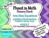 One Step Equations by Addition/Subtraction : No Prep Fluent in Math Series