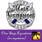 One Step Equations (no negatives)- Conquest Game