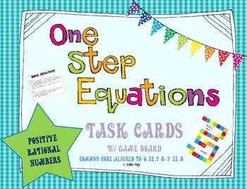 One Step Equations (w/ All Rational Numbers) Task Cards and Game Board