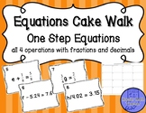 One Step Equations w/Fractions and Decimals Cake Walk Revi
