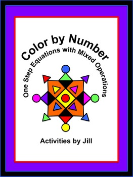 One Step Equations with Mixed Operations Color by Number