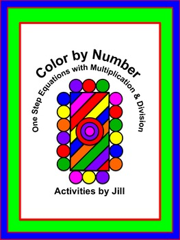 One Step Equations with Multiplication and Division Color by Number