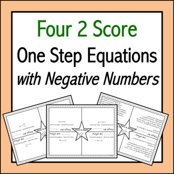 One Step Equations with Negative Numbers: Four 2 Score