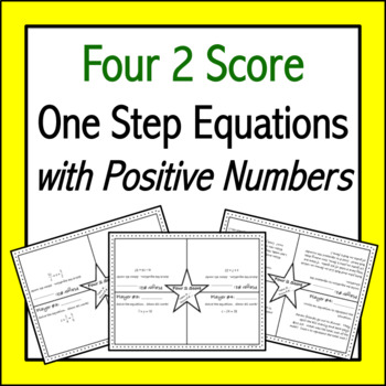 One Step Equations with Positive Numbers: Four 2 Score