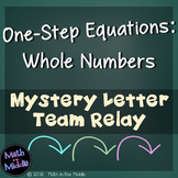 One-Step Equations with Whole Numbers (No Negatives) Team Relay