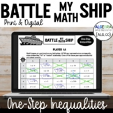One-Step Inequalities Activity - Battle My Math Ship Game