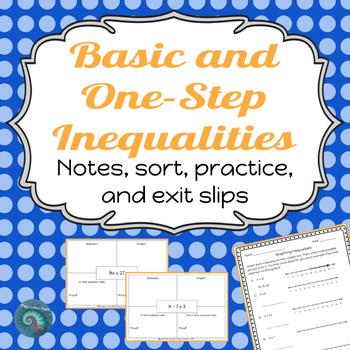 One Step Inequalities: Notes, Practice, Exit Slips