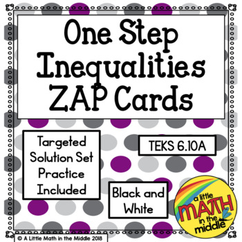 One Step Inequalities Zap Cards TEKS 6.10A