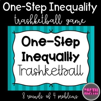 One Step Inequality Trashketball