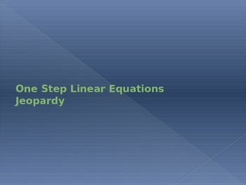 One-Step Linear Equation Jeopardy