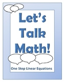 One Step Linear Equation Solving - Let's Talk Math!