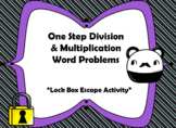 One Step Multiplication & Division Word Problems-Lock Box Escape Room