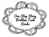 One Step Story Problem Task Cards