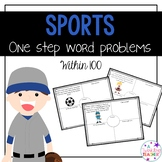 One Step Word Problems: Sports Edition within 100!