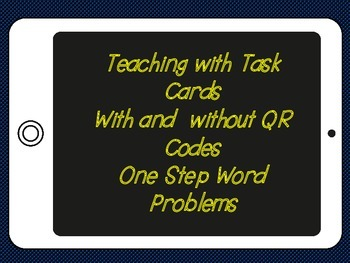 One Step Word Problems (with QR codes)