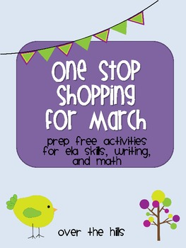 One Stop Shopping for March: {No Prep ELA, Writing, Math Activities}