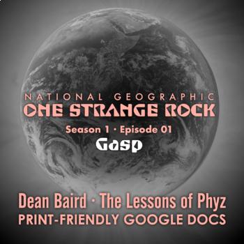 One Strange Rock: 1. Gasp - Video Question Set