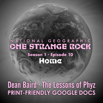 One Strange Rock: 10. Home - Video Question Set