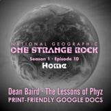 One Strange Rock: Episode 10. Home [Netflix]