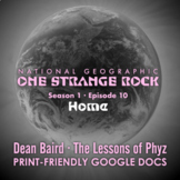 One Strange Rock: Episode 10. Home [Netflix]