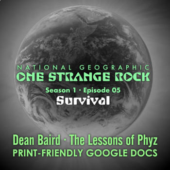 One Strange Rock: Episode 05. Survival [Netflix]