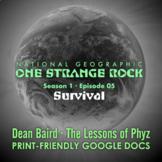 One Strange Rock: Episode 05. Survival [Netflix]